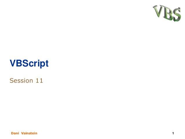 VBScriptSession 11Dani Vainstein   1