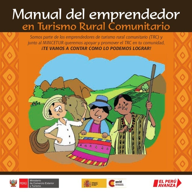 Somos parte de los emprendedores de turismo rural comunitario (TRC) y junto al MINCETUR queremos apoyar y promover el TRC ...