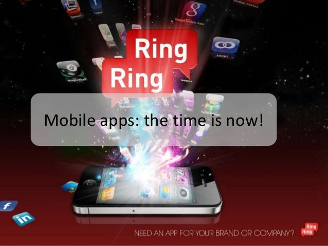 Mobile apps: the time is now!