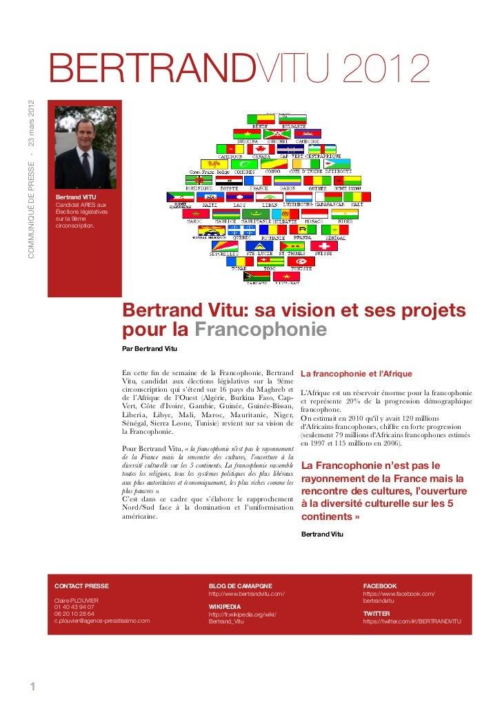 BERTRANDVITU 2012COMMUNIQUÉ DE PRESSE - 23 mars 2012                                      Bertrand VITU                   ...