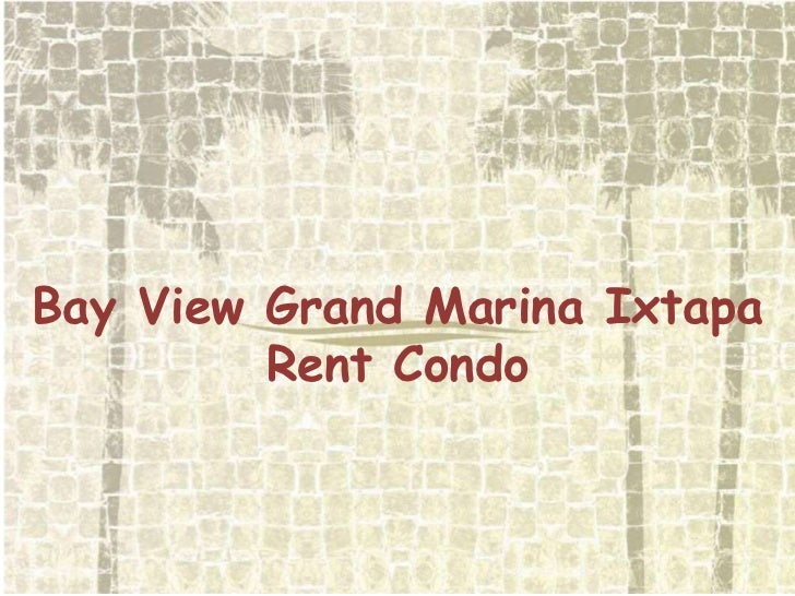 Bay View Grand Marina Ixtapa<br />RentCondo<br />