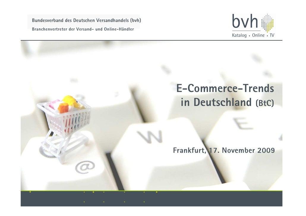 Bundesverband des Deutschen Versandhandels (bvh) Bundesverband des Deutschen Versandhandels (bvh) Branchenvertreter der Ve...