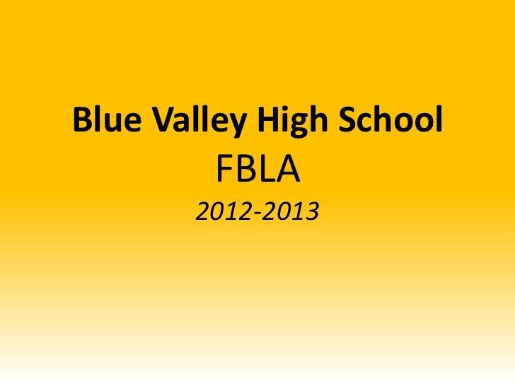 Blue Valley High School        FBLA       2012-2013