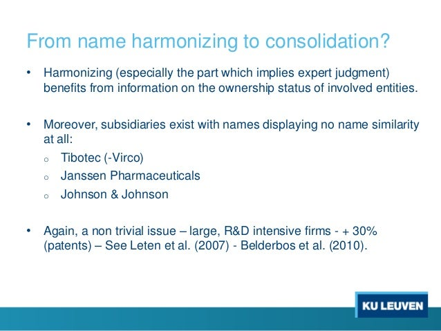 From name harmonizing to consolidation? • Harmonizing (especially the part which implies expert judgment) benefits from in...