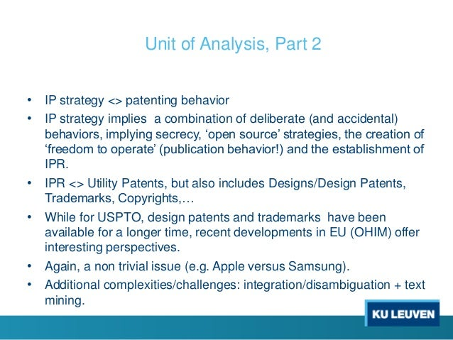 • IP strategy <> patenting behavior • IP strategy implies a combination of deliberate (and accidental) behaviors, implying...