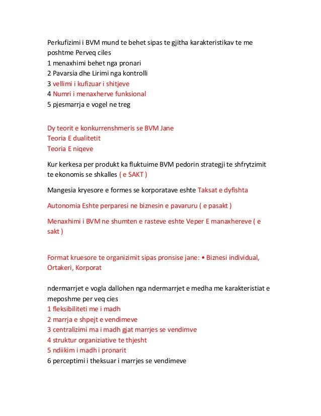 Perkufizimi i BVM mund te behet sipas te gjitha karakteristikav te me  poshtme Perveq ciles  1 menaxhimi behet nga pronari...