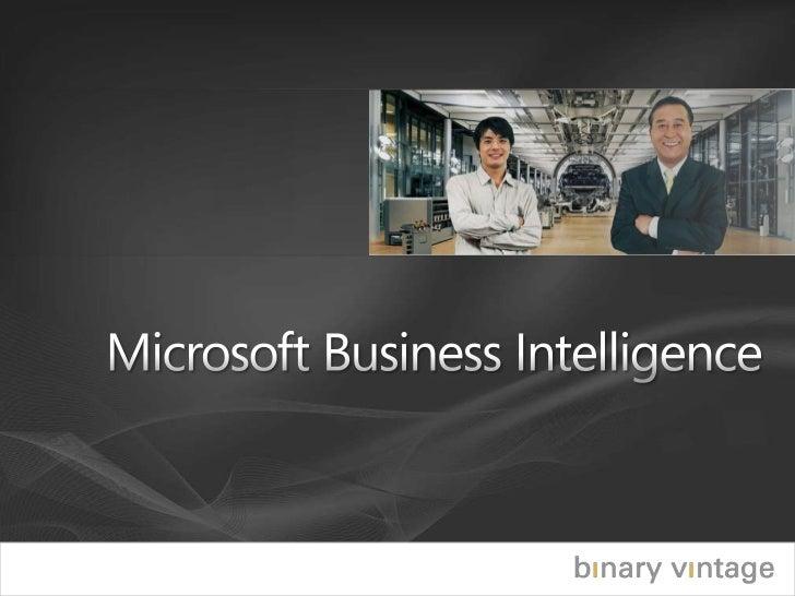 Microsoft Business Intelligence<br />