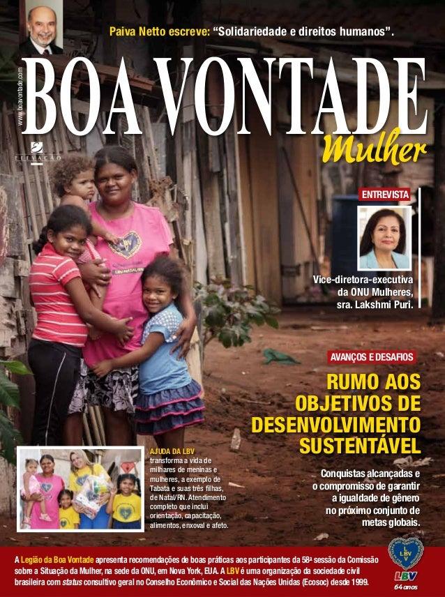 """www.boavontade.com  Paiva Netto escreve: """"Solidariedade e direitos humanos"""".  mulher Entrevista  Vice-diretora-executiva d..."""