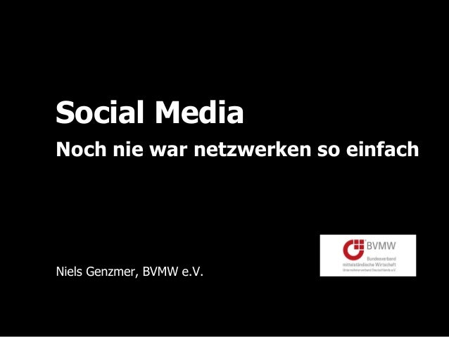 Social Media Noch nie war netzwerken so einfach