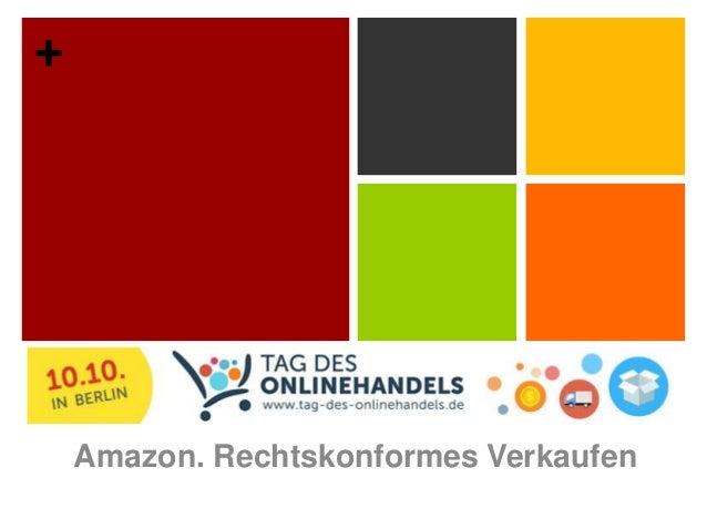 +  Amazon. Rechtskonformes Verkaufen