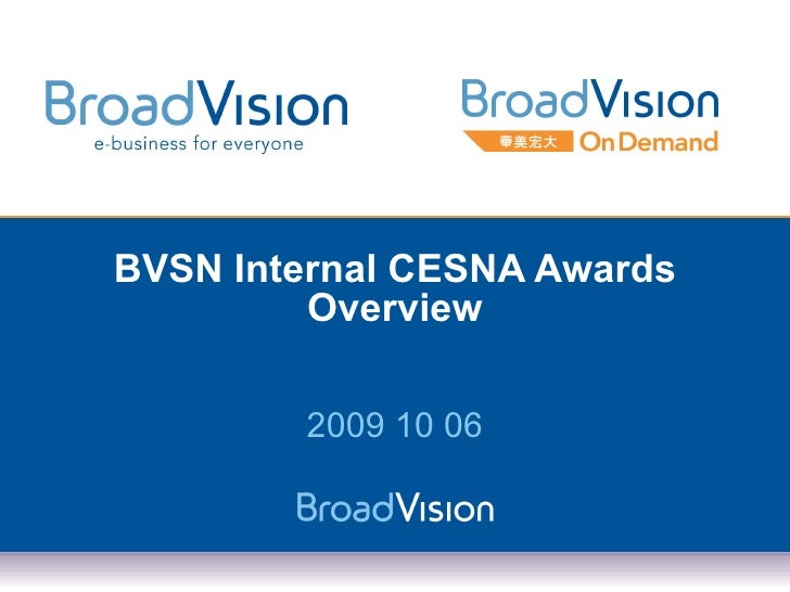 BVSN Internal CESNA Awards Overview 2009 10 06