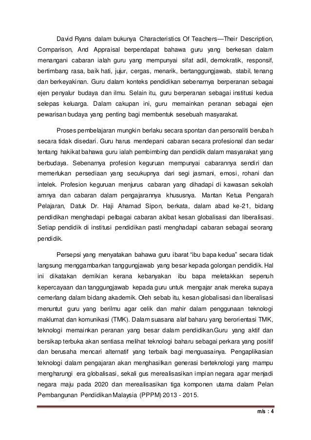 m/s : 4 David Ryans dalam bukunya Characteristics Of Teachers—Their Description, Comparison, And Appraisal berpendapat bah...