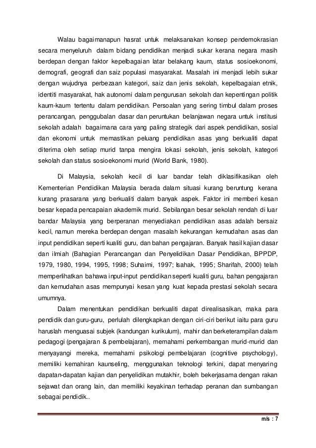 m/s : 7 Walau bagaimanapun hasrat untuk melaksanakan konsep pendemokrasian secara menyeluruh dalam bidang pendidikan menja...