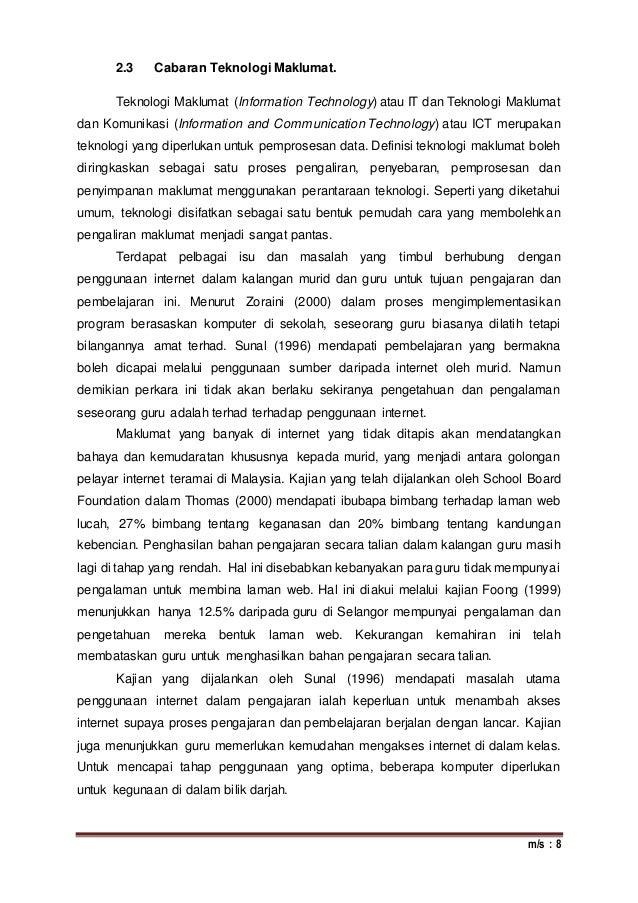 m/s : 8 2.3 Cabaran Teknologi Maklumat. Teknologi Maklumat (Information Technology) atau IT dan Teknologi Maklumat dan Kom...