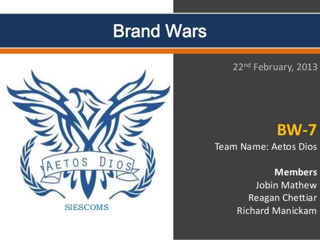 Brand Wars                           22nd February, 2013                                    BW-7                        Te...