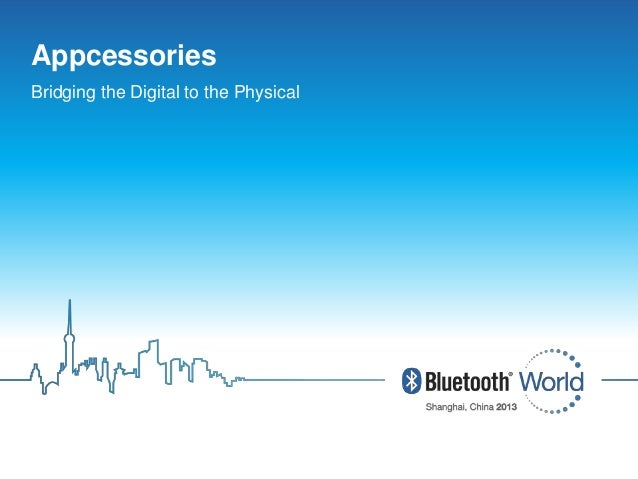Bluetooth SIG Proprietary and Confidential 1Bluetooth SIG Proprietary and Confidential 1 Click to edit Master title style ...