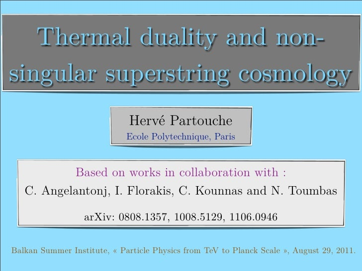 Thermal duality and non-singular superstring cosmology                              Hervé Partouche                       ...