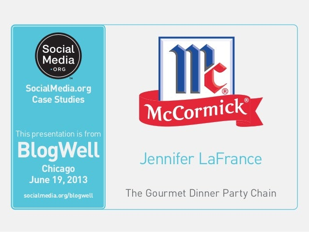 SocialMedia.org Video Case Studies Jennifer LaFrance The Gourmet Dinner Party Chain This video is from BlogWell San Franci...