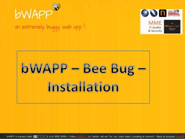 • bWAPP, or a buggy web application, is a free and open source  deliberately insecure web application.  It helps security ...