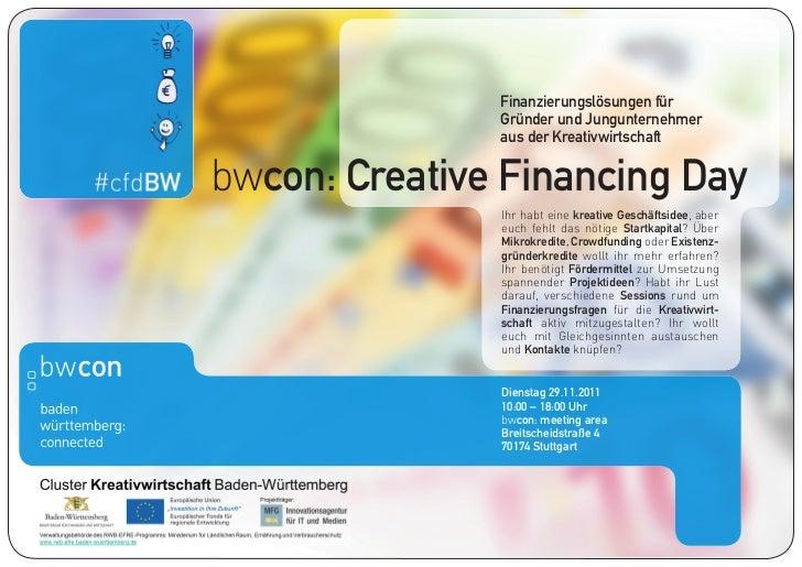 Finanzierungslösungen für               Gründer und Jungunternehmer               aus der Kreativwirtschaftbwcon: Creative...