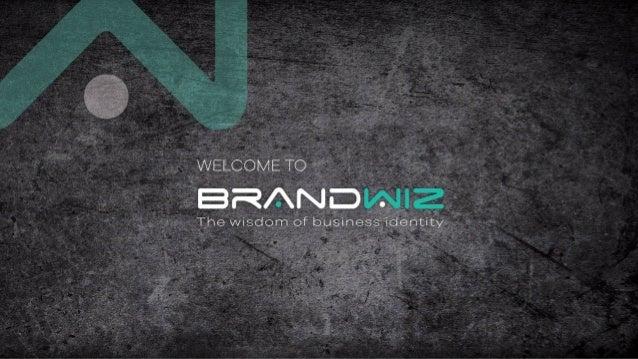 חברה פרופיל ,1993 שנת מאז ,שיווקית לתקשורת יוצר בית הינה ברנדוויז ,אסטרטגיה פיתוח ,העסקי המיתוג...