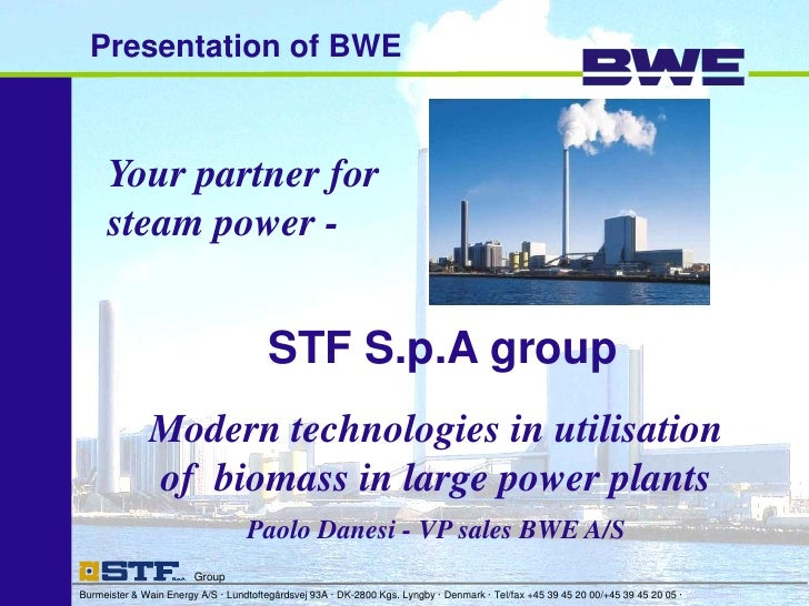Presentation of BWE     Your partner for     steam power -                                       STF S.p.A group          ...