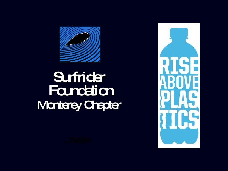 Surfrider  Foundation Monterey Chapter