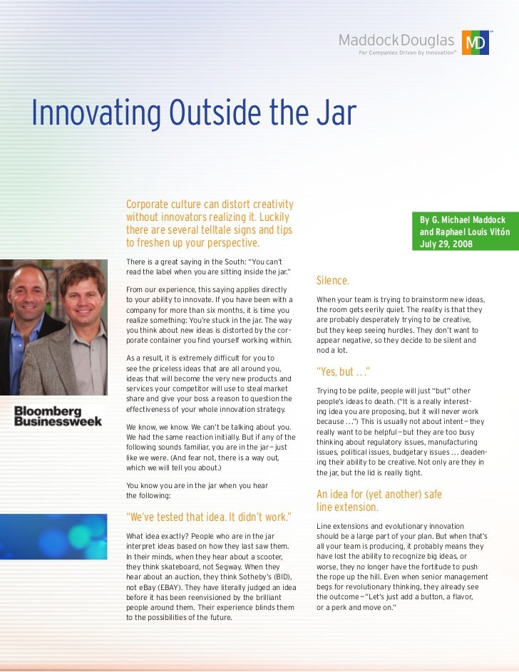 Innovating Outside the Jar       Corporate culture can distort creativity       without innovators realizing it. Luckily  ...