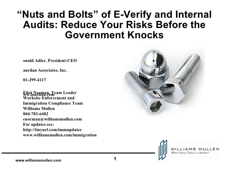 """""""Nuts and Bolts"""" of E-Verify and Internal Audits: Reduce Your Risks Before the Government Knocks <ul><li>Ronald Adler, Pre..."""