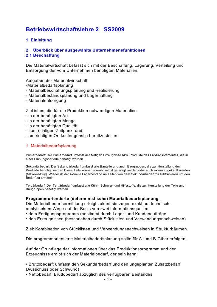 Betriebswirtschaftslehre 2 SS2009 1. Einleitung  2. Überblick über ausgewählte Unternehmensfunktionen 2.1 Beschaffung  Die...