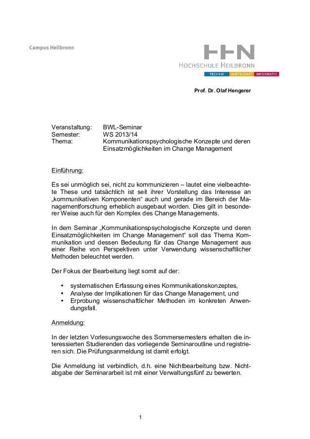 Prof. Dr. Olaf Hengerer  Veranstaltung: Semester: Thema:  BWL-Seminar WS 2013/14 Kommunikationspsychologische Konzepte und...