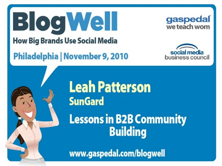 BlogWell Philadelphia Social Media Case Study: SunGard, presented by Leah Patterson