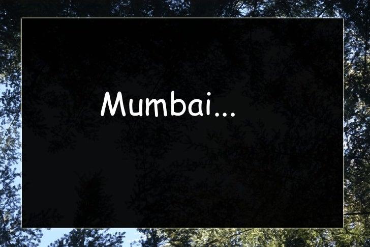 Mumbai...