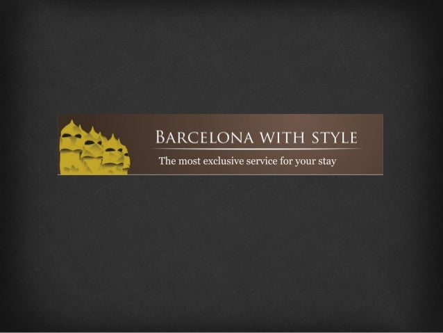 About usBarcelona with Style is dedicated and specializes in offering luxury lifestyle services, personalassistance, conci...