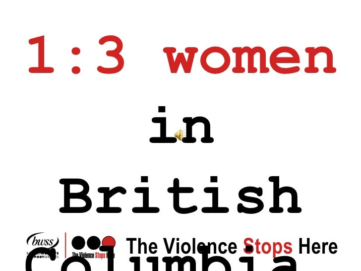 1:3 women  in British Columbia…