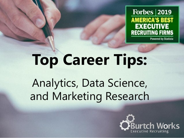 Top Career Tips: Analytics, Data Science, and Marketing Research