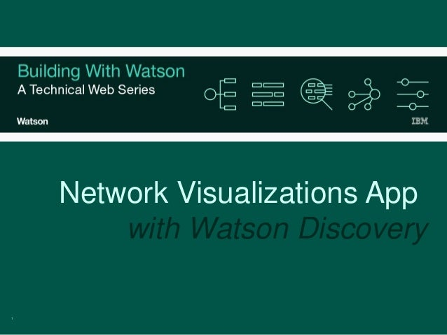 1 Network Visualizations App with Watson Discovery