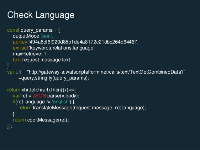 Check Language const query_params = { outputMode:'json', apikey:'494a8df6f920d85b1de4a8172c21dbc264d6446f', extract:'keywo...