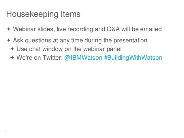 2 Housekeeping Items  Webinar slides, live recording and Q&A will be emailed  Ask questions at any time during the prese...