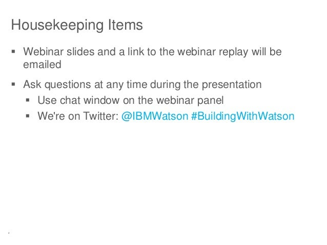 2 Housekeeping Items  Webinar slides and a link to the webinar replay will be emailed  Ask questions at any time during ...