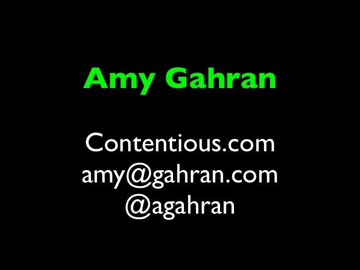 Amy GahranContentious.comamy@gahran.com   @agahran
