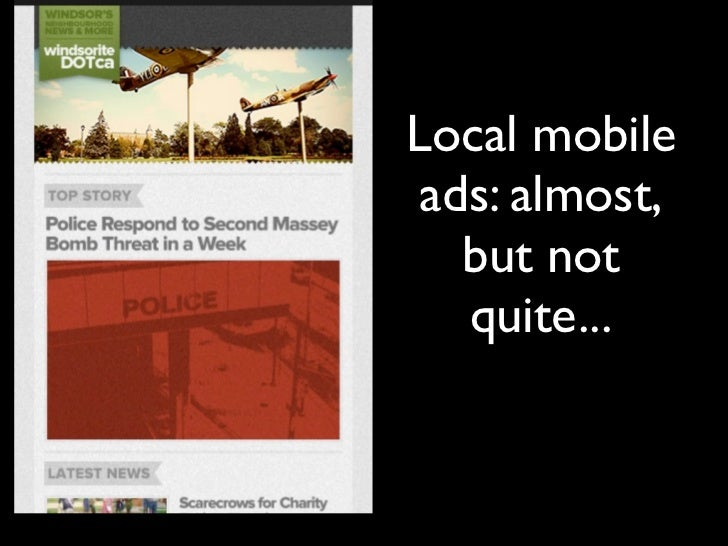 4. Offer to build mobile           banner ads•   Big obstacle for most local small businesses:    effective mobile banner ...