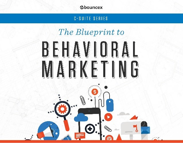 Blueprint to behavioral marketing 1 malvernweather Choice Image