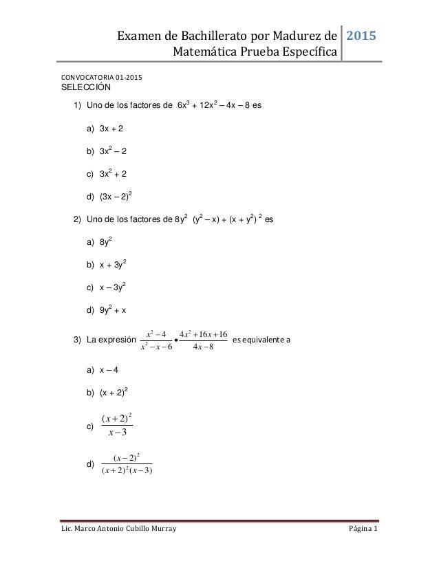 Examen de Bachillerato por Madurez de Matemática Prueba Específica 2015 Lic. Marco Antonio Cubillo Murray Página 1 CONVOCA...