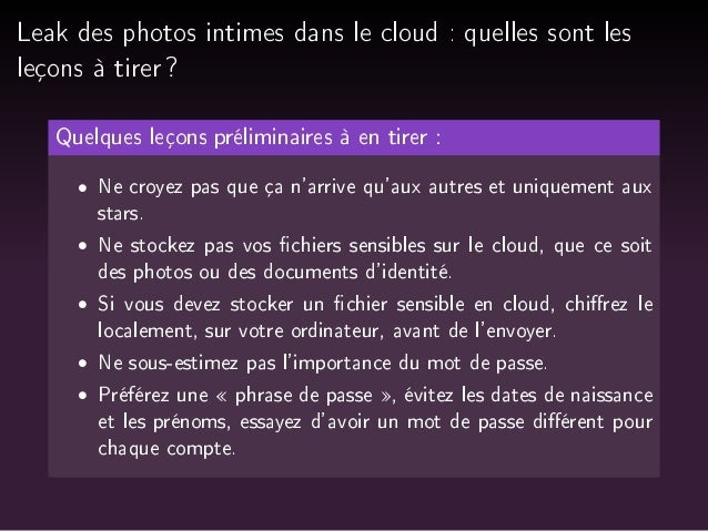 Leak des photos intimes dans le cloud : quelles sont les  leçons à tirer ?  Quelques leçons préliminaires à en tirer :   N...