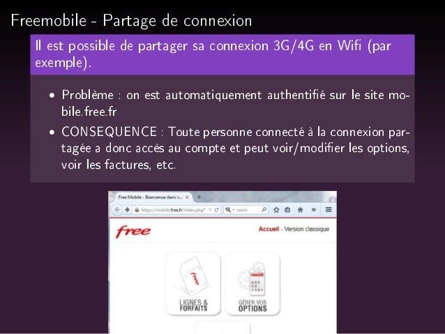 Freemobile - Partage de connexion  Il est possible de partager sa connexion 3G/4G en Wi (par  exemple).   Problème : on es...