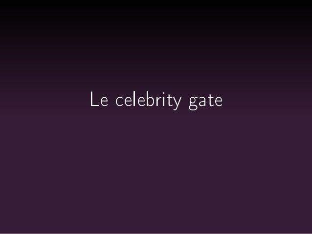 Le celebrity gate