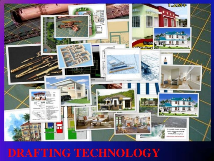DRAFTING TECHNOLOGY<br />