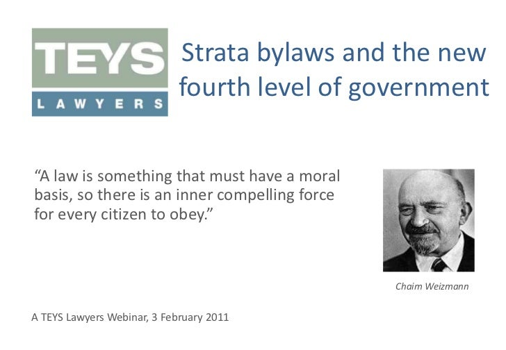 """Strata bylaws and the new fourth level of government<br />""""A law is something that must have a moral basis, so there is an..."""