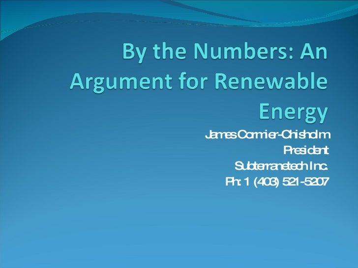 James Cormier-Chisholm President Subterranetech Inc. Ph: 1 (403) 521-5207